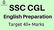 SSC CGL English Preparation Best Way to Score 40+ Marks Easily!