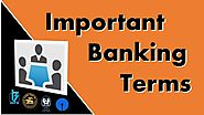 Important Banking Terms - General Awareness for BANK PO/Clerk/SO/RRB