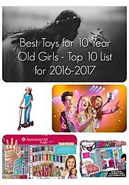Best Toys for 10 Year Old Girls 2016-2017 - Pinterest