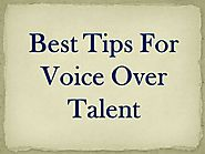 Best Tips for Voice Over Talent