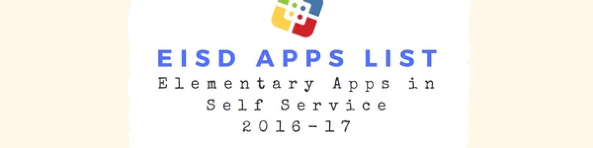 Headline for EISD K-5 Apps in Self-Service