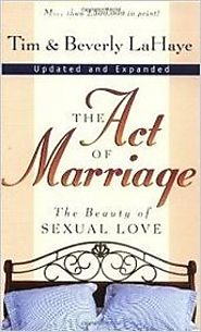 The Act of Marriage by Tim & Beverly LaHaye