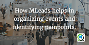 How MLeads helps in organizing events and identifying painpoints | MLeads Blog