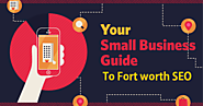 How to useful Fort Worth SEO for Small Businesses