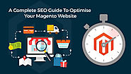 A Complete SEO Guide To Optimise Your Magento Website