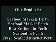 Greatest Seafood Markets in Perth