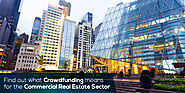Is Crowdfunding a Viable Option for the Commercial Real Estate Sector?