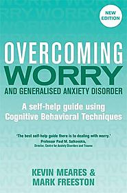 Overcoming Worry and Generalised Anxiety