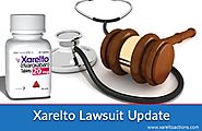 What You Need to Know About Xarelto Lawsuits