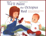 We'll Paint the Octopus Red: Stephanie Stuve-Bodeen, Pam Devito: 9781890627065: Amazon.com: Books