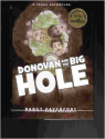 Donovan and the Big Hole A Texas Adventure: Donna Davenport Nancy; Mulvihill: 9780982111154: Amazon.com: Books