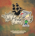 My brother fights Pirates....well kind of.: Missy Vaughn, Earl Musick, Jason Batt: 9781481932554: Amazon.com: Books