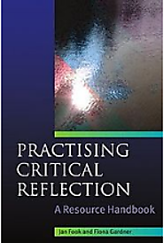 Practising Critical Reflection: A Resource Handbook (Full Text Book)
