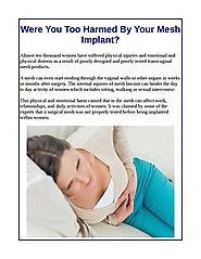 Were You Too Harmed By Your Mesh Implant?