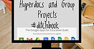 Hyperdocs making Group Projects: Accountable and Creative