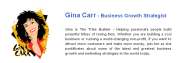 Gina Carr - Tribe Builder: Social Networking: Help! How Do I Get More Participation in my Linkedin Group? My Top 10 Tips