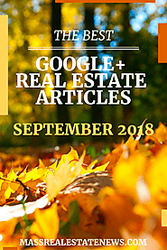 Best Real Estate Articles on Google Plus September 2018