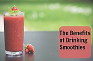 The Benefits of Drinking Smoothies - wherefitnessmeetsbeauty
