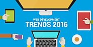 12 web development trends you must know about in 2016