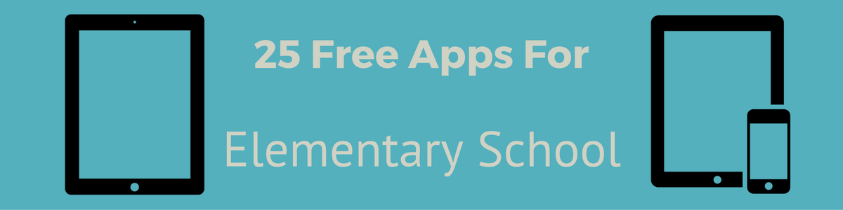 Headline for 25 Free iOS Apps for Elementary School Year