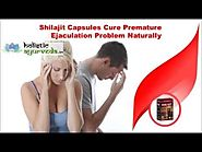 Shilajit Capsules Cure Premature Ejaculation Problem Naturally