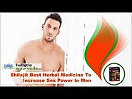 Shilajit Best Herbal Medicine To Increase Sex Power In Men