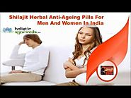 Shilajit Herbal Anti-Ageing Pills For Men And Women In India