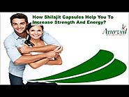How Shilajit Capsules Help You To Increase Strength And Energy?