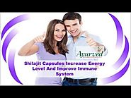 Shilajit Capsules Increase Energy Level And Improve Immune System