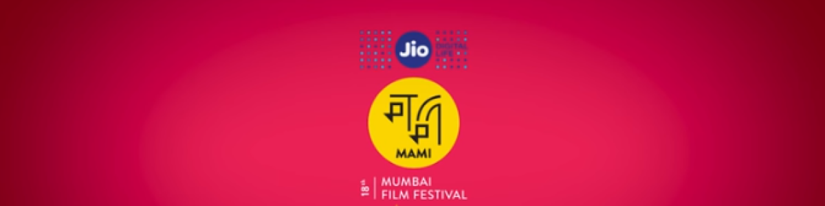 Headline for JIO MAMI!! International Competition Movies at Mumbai Film Festival 2016