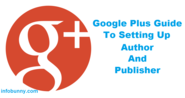 Google Authorship And Publisher Set Up Guide and Tutorial