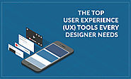 The Top User Experience (UX) Tools Every Designer Needs - TechJini