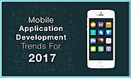 Mobile Application Development Trends for 2017 - TechJini