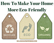 How To Make Your Home More Earth Friendly