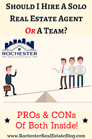 Hiring A Solo Real Estate Agent Or A Team
