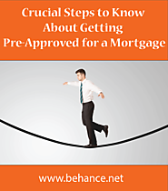 Key Tips To Get Pre-Approved For A Mortgage