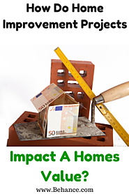 Impact of Home Improvement Projects on Home Values
