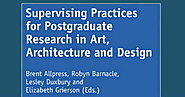 Supervising Practices for Postgraduate Research in Art Architecture and Design.pdf