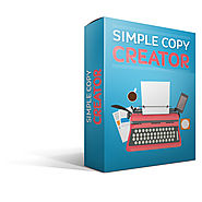 Simple Copy Creator Review and (FREE) Simple Copy Creator $24,700 Bonus