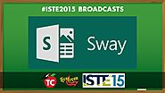 An Interview featuring Microsoft SWAY from ISTE 2015