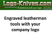 Engraved leatherman tools with your company logo