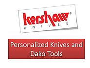 Personalized Knives and Dako Tools