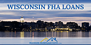 Wisconsin FHA Mortgage Requirements and Guidelines