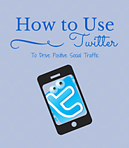 How to Use Twitter to Drive Positive Social Traffic - Not Now Mom's Busy