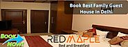Family Guest House in Delhi