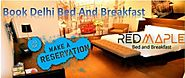 Best bed and breakfast in new Delhi