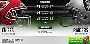 Chiefs vs Raiders - Raiders vs Chiefs live, stream, watch, game, nfl, football, online. Oakland Raiders game, live, s...