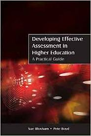 Developing Effective Assessment in Higher Education : A Practical Guide