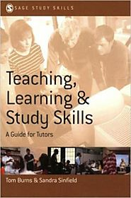 Teaching, Learning and Study Skills : A Guide for Tutors
