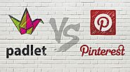 Collaborating in the Classroom: Padlet vs Pinterest